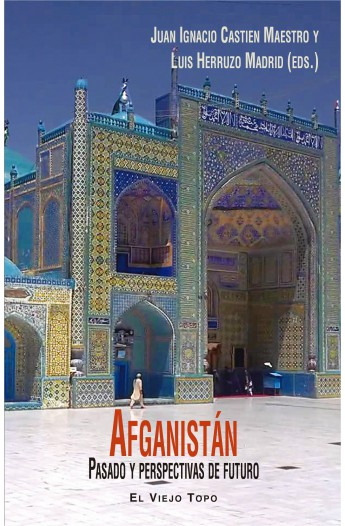 Afganistán. Pasado y perspectivas de futuro.