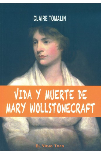 Vida y muerte de Mary Wollstonecraft