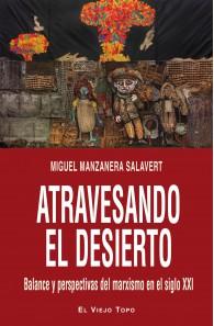 Atravesando el desierto. Balance y perspectivas del marxismo en el siglo XXI.