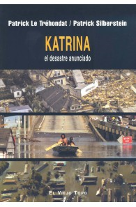 Katrina, el desastre anunciado