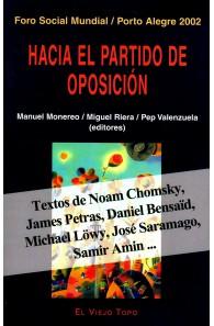 Hacia el Partido de Oposición. Foro Social Mundial / Porto Alegre 12
