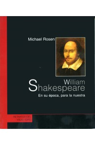 William Shakespeare. En su época para la nuestra