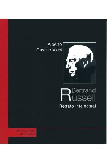 Bertrand Russell. Retrato intelectual