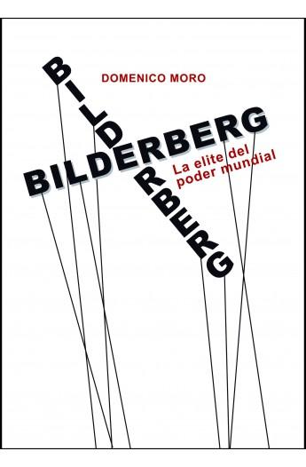Bildelberg. La elite del poder mundial.