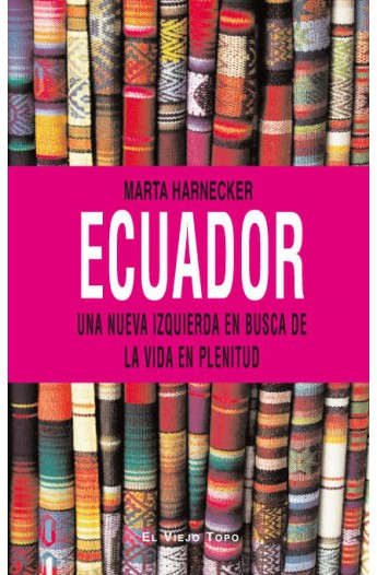 Ecuador. Una nueva izquierda en busca de la vida en plenitud