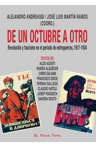De un octubre a otro. Revolución y fascismo en el periodo de entreguerras, 1917-1934