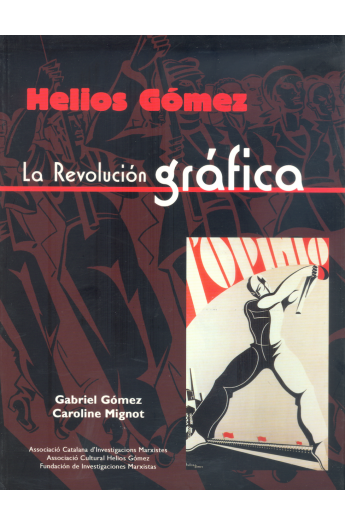 Helios Gómez. La revolución gráfica