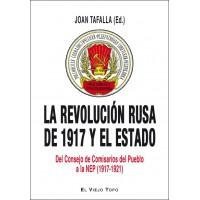 La revolución rusa de 1917 y el Estado. Del Consejo de Comisarios del Pueblo a la NEP (1917-1921).