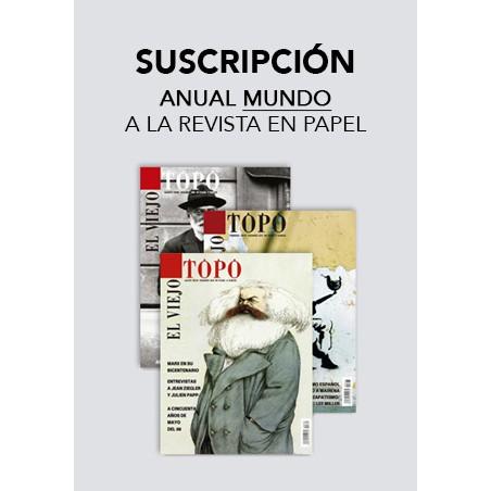 Suscripción anual a la revista El Viejo Topo (envío al resto del mundo)