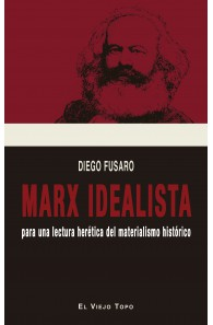Marx idealista (Ebook)....