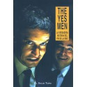 The Yes Men. La verdadera historia del fin de la OMC