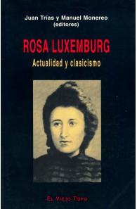Rosa Luxemburg. Actualidad...