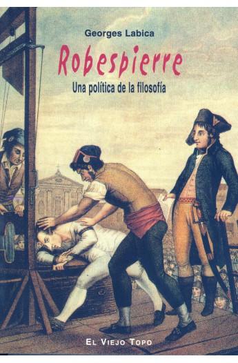 Robespierre. Una política de la filosofía
