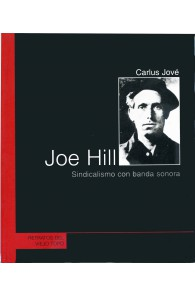 Joe Hill. Sindicalismo con...