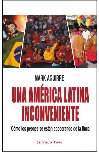 Una América Latina inconveniente (Ebook)