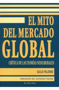 El mito del mercado global....