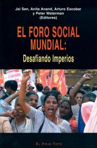El Foro Social Mundial....